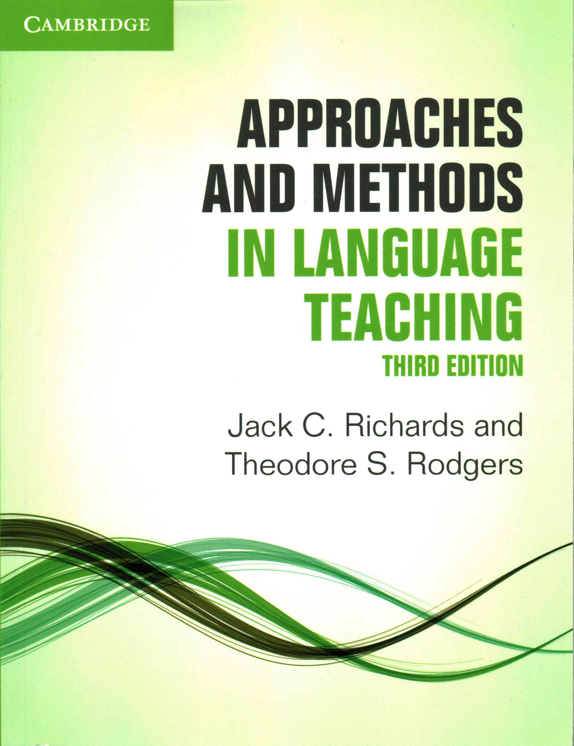 Approaches and Methods in Language Teaching By Richards, Jack C./ Rodgers, Theodore S.
