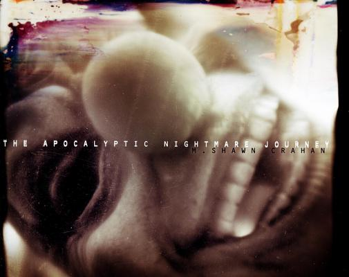 The Apocalyptic Nightmare Journey By Crahan, M. Shawn